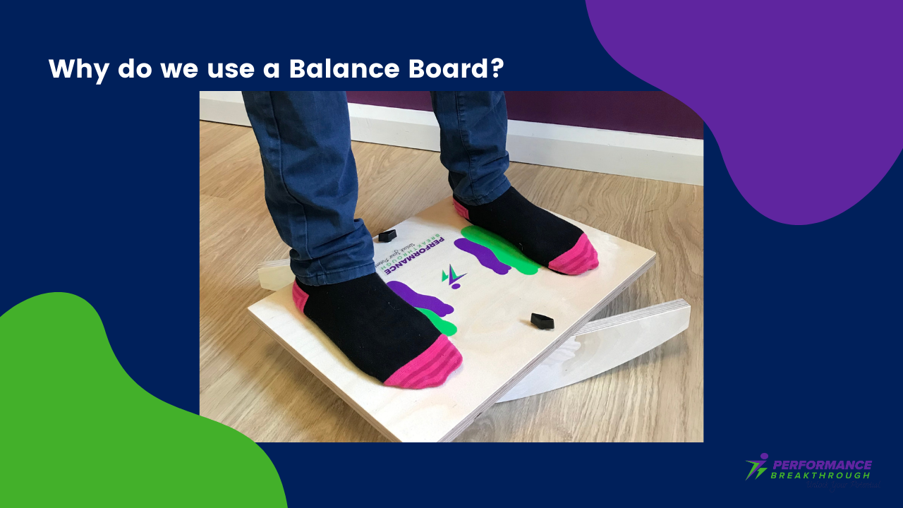 Why do we use a Balance Board